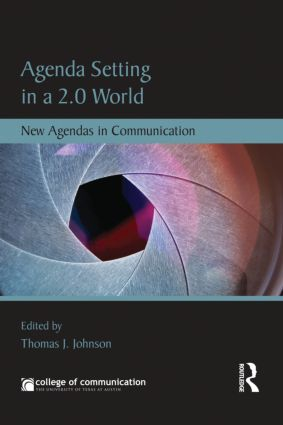 Agenda Setting in a 2.0 World: New Agendas in Communication (Paperback) book cover