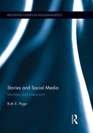 Stories and Social Media: Identities and Interaction (Paperback) book cover