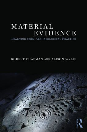 Material Evidence: Learning from Archaeological Practice book cover