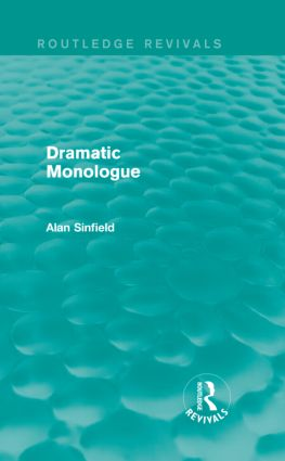 Dramatic Monologue (Routledge Revivals) (Hardback) book cover