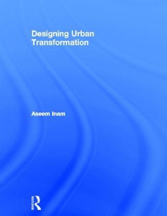 Designing Urban Transformation: 1st Edition (Hardback) book cover