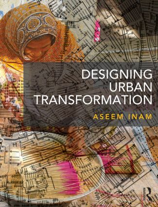 Designing Urban Transformation