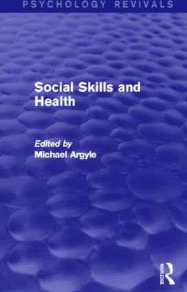 Social Skills and Health (Psychology Revivals) (Hardback) book cover