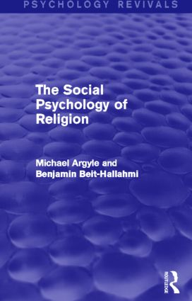 The Social Psychology of Religion (Psychology Revivals) (Hardback) book cover