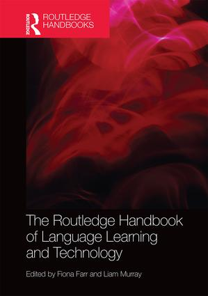 The Routledge Handbook of Language Learning and Technology: 1st Edition (e-Book) book cover
