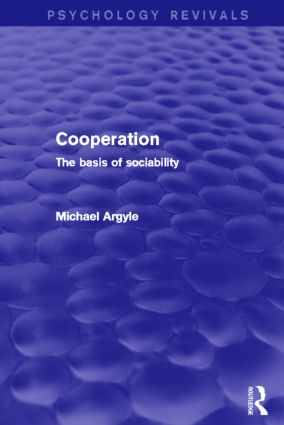 Cooperation (Psychology Revivals): The basis of sociability (Hardback) book cover