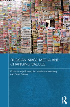 Russian Mass Media and Changing Values (Paperback) book cover