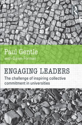 Engaging Leaders: The challenge of inspiring collective commitment in universities (Paperback) book cover