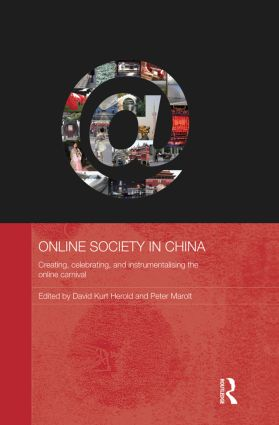 Online Society in China: Creating, celebrating, and instrumentalising the online carnival (Paperback) book cover