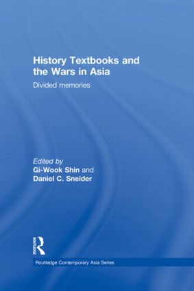 History Textbooks and the Wars in Asia: Divided Memories book cover