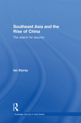 Southeast Asia and the Rise of China: The Search for Security (Hardback) book cover