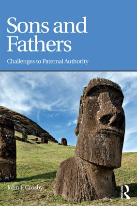 Sons and Fathers: Challenges to paternal authority, 1st Edition (Paperback) book cover