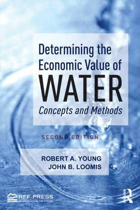 Determining the Economic Value of Water: Concepts and Methods, 2nd Edition (Paperback) book cover