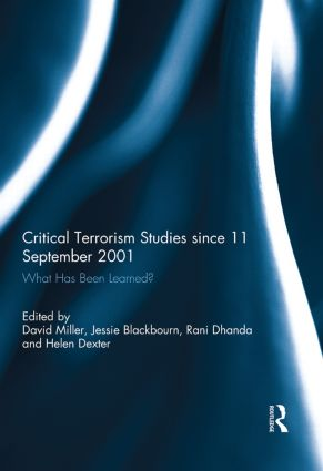 Critical Terrorism Studies since 11 September 2001: What Has Been Learned? book cover