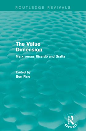 The Value Dimension (Routledge Revivals): Marx versus Ricardo and Sraffa, 1st Edition (Paperback) book cover