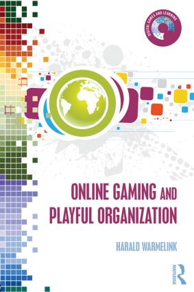 Online Gaming and Playful Organization (Hardback) book cover