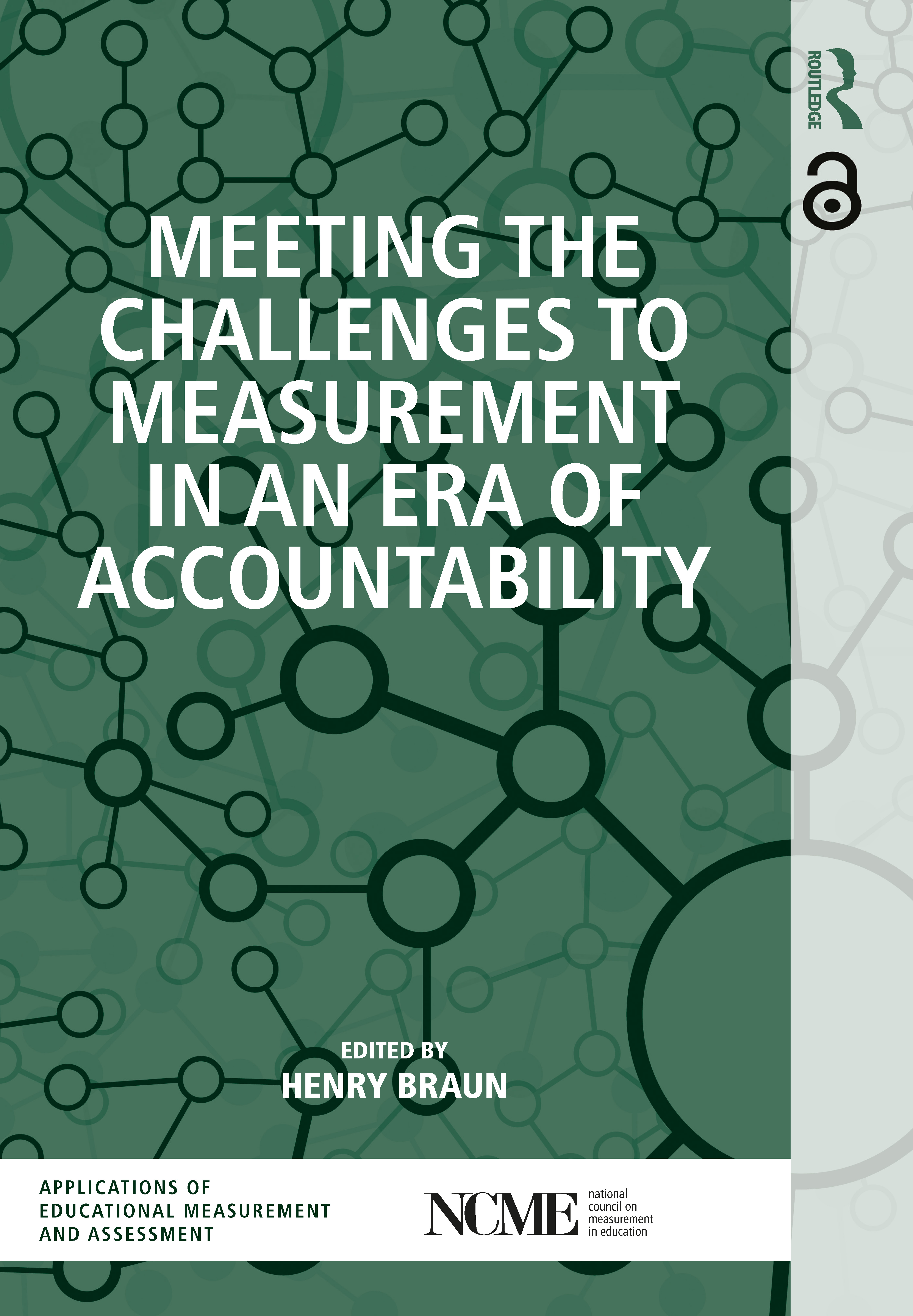 Meeting the Challenges to Measurement in an Era of Accountability
