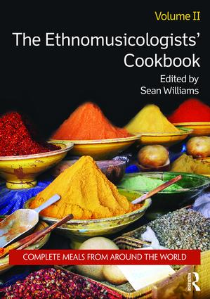 The Ethnomusicologists' Cookbook, Volume II: Complete Meals from Around the World, 1st Edition (Paperback) book cover