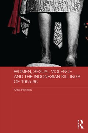 Women, Sexual Violence and the Indonesian Killings of 1965-66 (Hardback) book cover