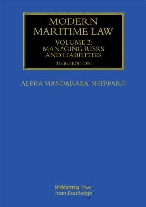 Modern Maritime Law (Volume 2): Managing Risks and Liabilities book cover