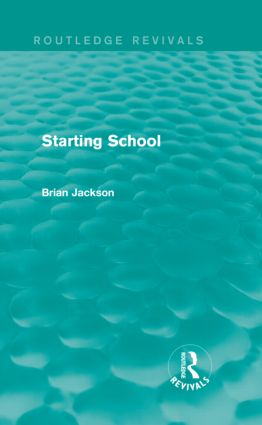 Starting School (Routledge Revivals) (Hardback) book cover