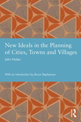 New Ideals in the Planning of Cities, Towns and Villages