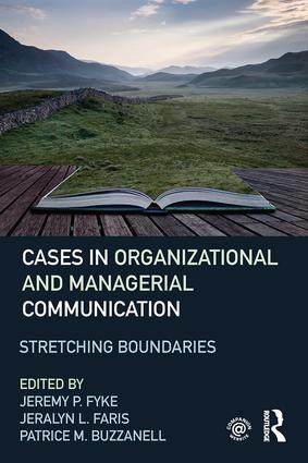 Stretching Boundaries: Cases in Organizational and Managerial Communication