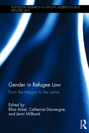 Gender in Refugee Law: From the Margins to the Centre (Hardback) book cover