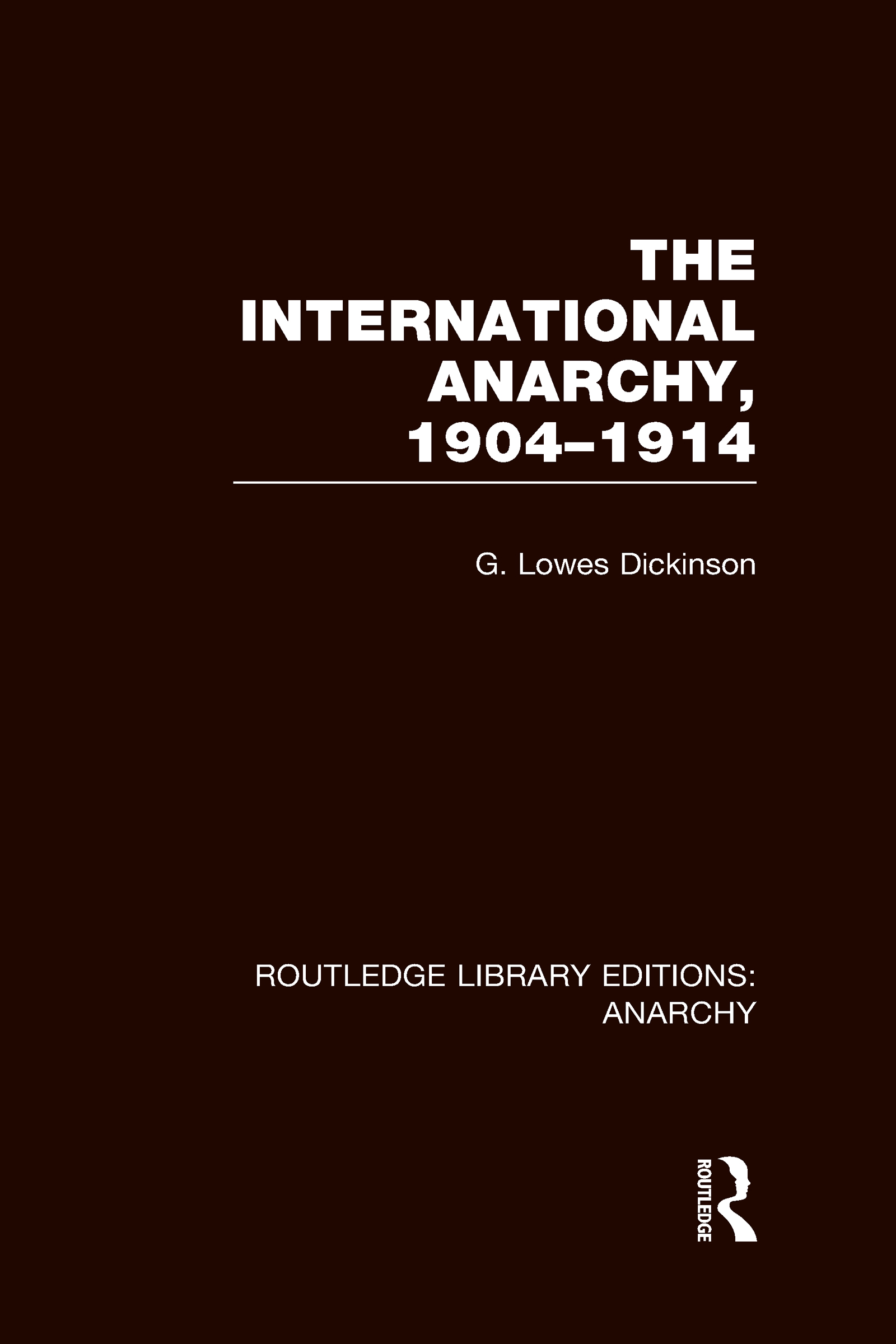 The International Anarchy (RLE Anarchy) book cover