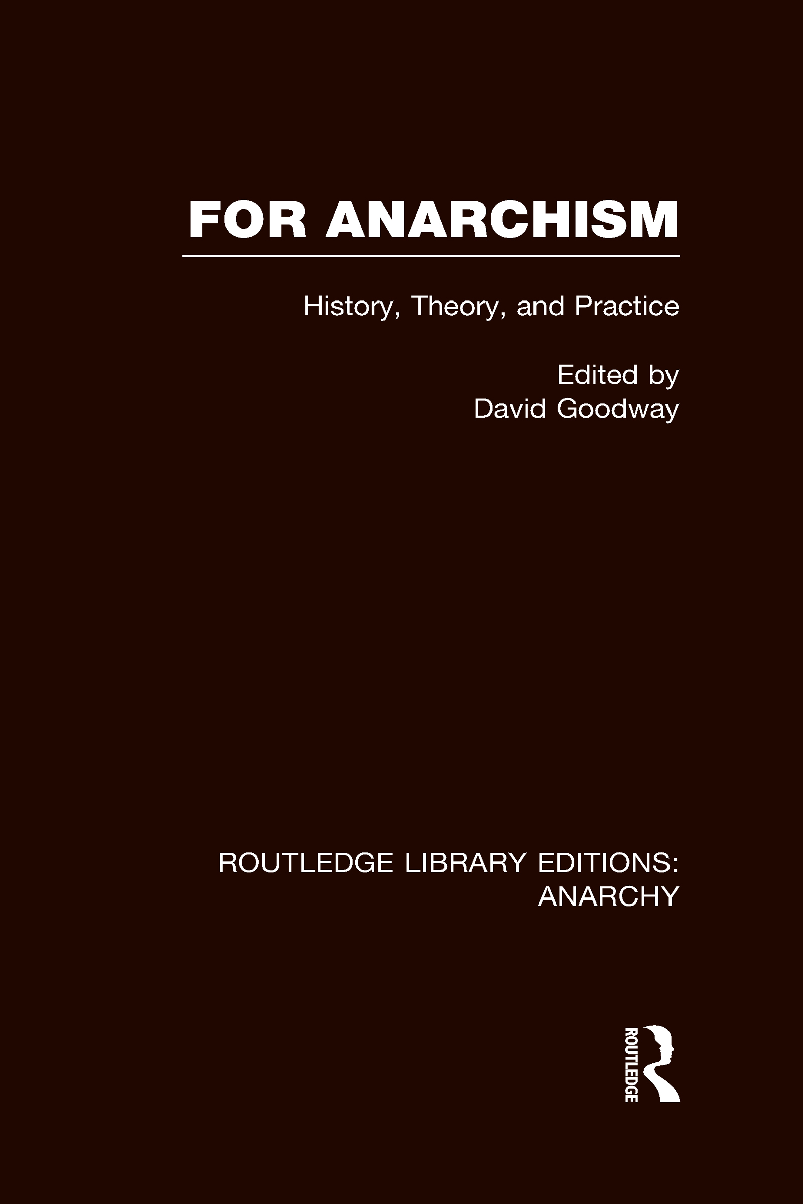 For Anarchism (RLE Anarchy) book cover