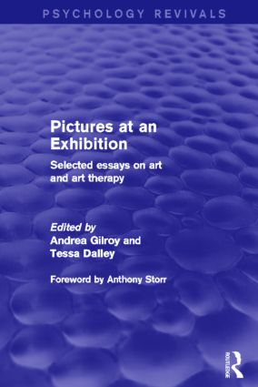 Pictures at an Exhibition: Selected Essays on Art and Art Therapy, 1st Edition (Paperback) book cover