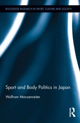 Sport and Body Politics in Japan (Hardback) book cover