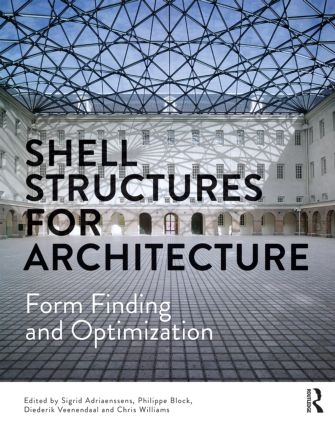 Shell Structures for Architecture: Form Finding and Optimization book cover