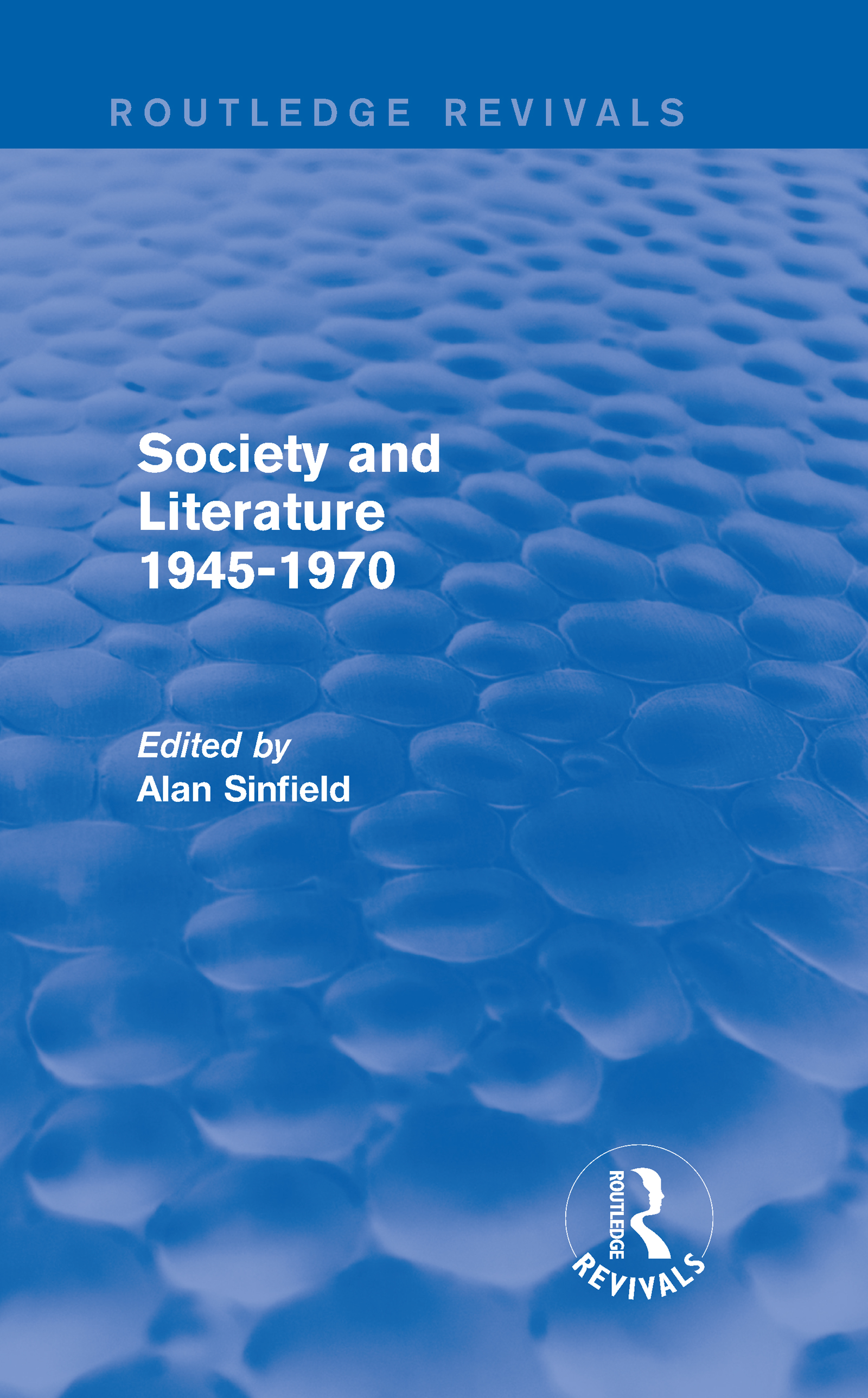 Society and Literature 1945-1970 (Routledge Revivals) (Hardback) book cover