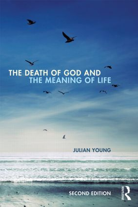 The Death of God and the Meaning of Life: 2nd Edition (Paperback) book cover