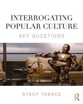 Interrogating Popular Culture: Key Questions book cover