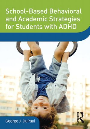 School-Based Behavioral and Academic Strategies for Students with ADHD (DVD) book cover