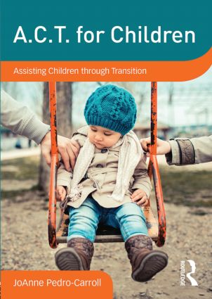 A.C.T. for Children: Assisting Children through Transition (DVD) book cover