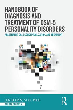 Handbook of Diagnosis and Treatment of DSM-5 Personality Disorders: Assessment, Case Conceptualization, and Treatment, Third Edition, 3rd Edition (Paperback) book cover