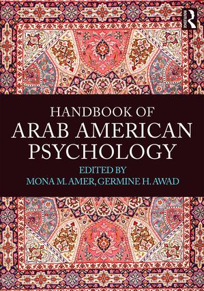 Handbook of Arab American Psychology: 1st Edition (Paperback) book cover