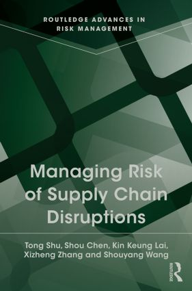 Managing Risk of Supply Chain Disruptions: 1st Edition (Hardback) book cover