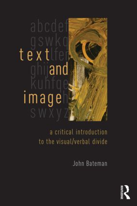Text and Image: A Critical Introduction to the Visual/Verbal Divide book cover