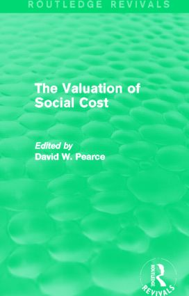 The Valuation of Social Cost (Routledge Revivals)
