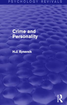 Crime and Personality (Psychology Revivals) (Hardback) book cover