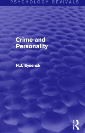 Crime and Personality (Psychology Revivals) (Paperback) book cover