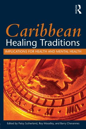 Caribbean Healing Traditions: Implications for Health and Mental Health (Paperback) book cover