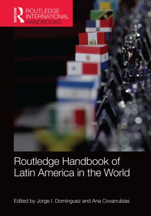 Routledge Handbook of Latin America in the World (Hardback) book cover