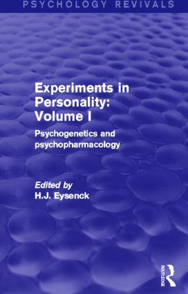 Experiments in Personality: Volume 1 (Psychology Revivals): Psychogenetics and psychopharmacology (Hardback) book cover
