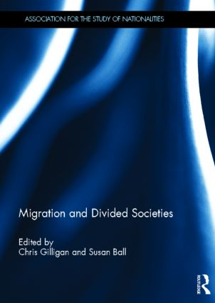 Migration and Divided Societies (Hardback) book cover