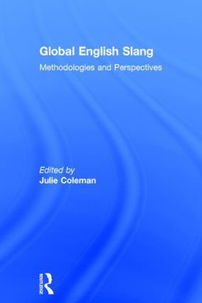 Global English Slang: Methodologies and Perspectives, 1st Edition (Hardback) book cover